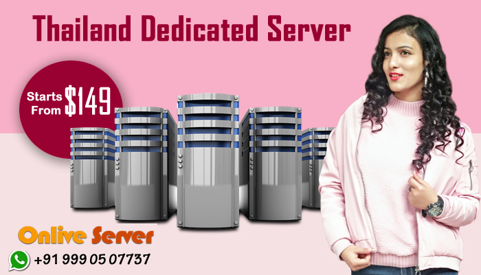 Why Should You Choose Thailand Dedicated Server?