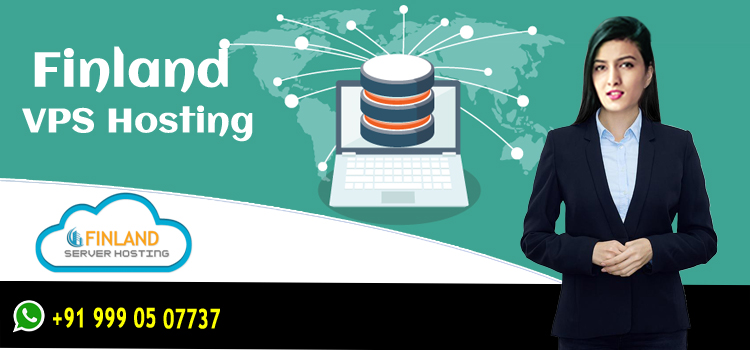 Use Finland VPS Server Hosting to Experience Numerous Features