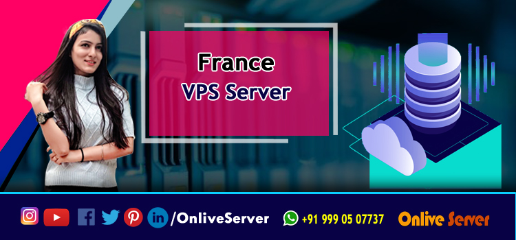 What do you Understand from the Word France VPS Hosting?